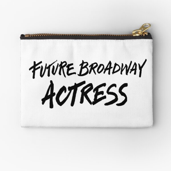 Future Broadway Actress Zipper Pouch