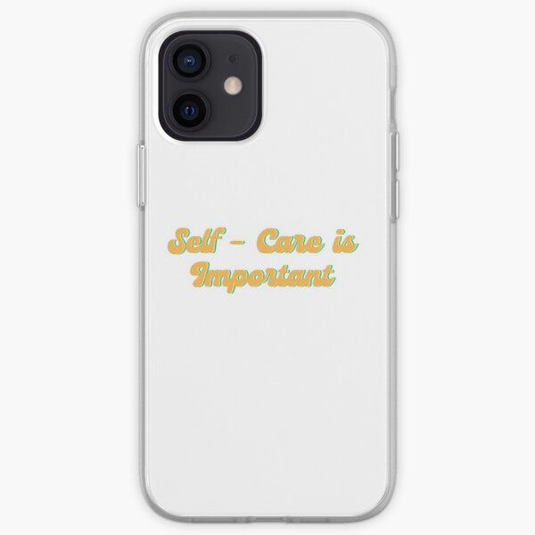 Self Care is Important iPhone Soft Case