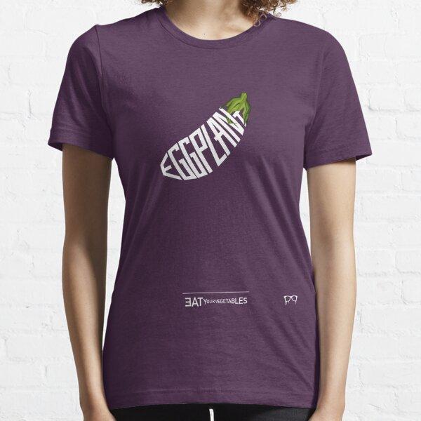 EAT YOUR VEGETABLES EGGPLANT Essential T-Shirt
