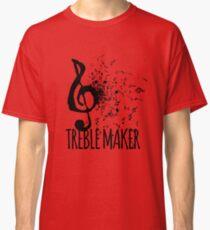 Treble Maker Music Pun Classic T-Shirt