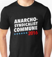 Anarcho-Syndicalist Commune 2016 Unisex T-Shirt