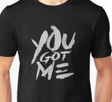 you got me! g eazy Unisex T-Shirt