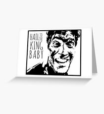Hail to the King Baby Greeting Card