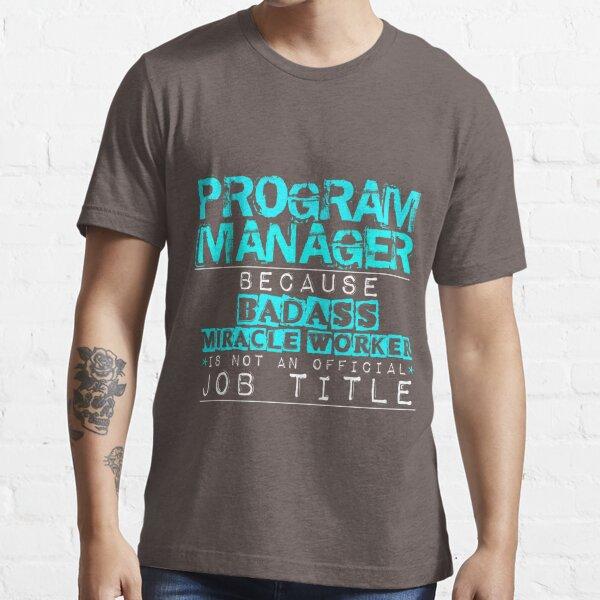 Program Manager Essential T-Shirt