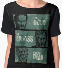 THE GOOD, THE BADASS, AND THE DEAD ! Chiffon Top