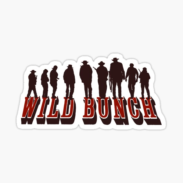wild bunch Sticker