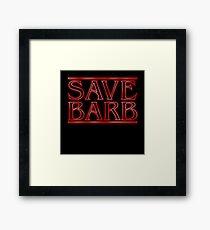 Save Barb Framed Print