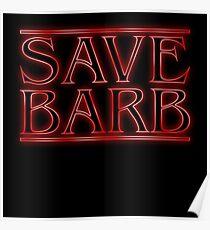 Save Barb Poster