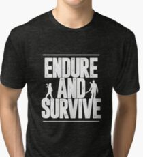 Endure and Survive | The Last of Us Tri-blend T-Shirt