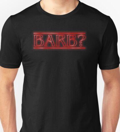 Barb? T-Shirt