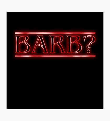Barb? Photographic Print