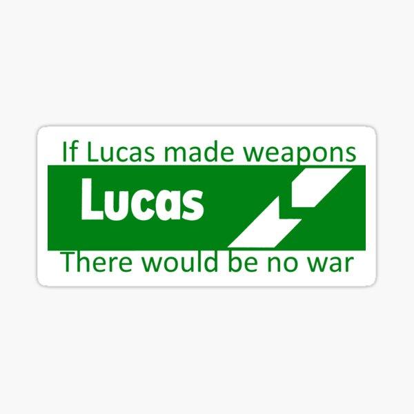 Si Lucas fabriquait des armes, il n'y aurait pas de guerre Sticker
