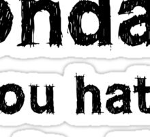 You hate capitalism free speech protest  Sticker