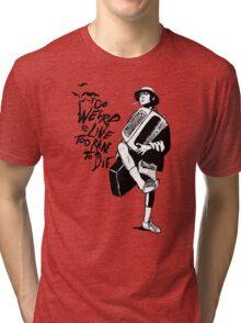 Weird and Rare - Fear Loathing Vegas Tri-blend T-Shirt