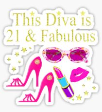 21 YRS OLD AND READY TO PARTY DIVA Sticker