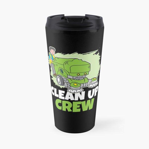 Clean up Crew Travel Mug