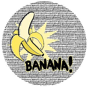 banana! by sydneynewman
