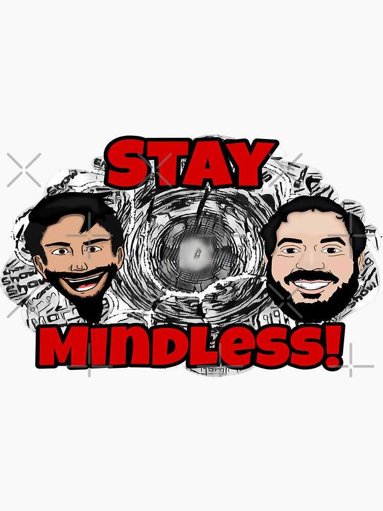 Black and White Stay Mindless by Mindless-Merch