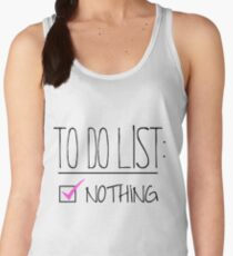 """TO DO"" LIST: NOTHING T-Shirt"