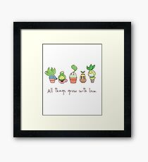 ALL THINGS GROW WITH LOVE Framed Print