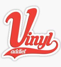 Vinyl Addict Sticker