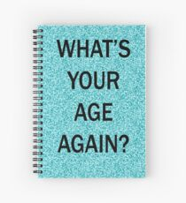 Blink 182 sticker spiral notebooks redbubble whats your age again birthday card spiral notebook bookmarktalkfo Image collections