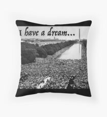 Martin Luther King Jr. - MLK I Have A Dream Speech Throw Pillow
