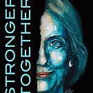 Stronger together - Hillary Clinton by Konni Jensen