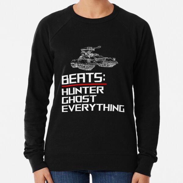 Tank Beats Everything - Tank beats hunter - Tank beats ghost - Videogame Lightweight Sweatshirt