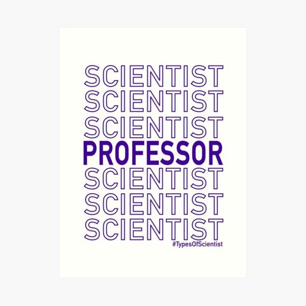 Science Professor Art Print