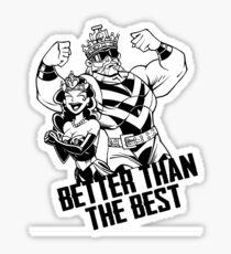 Better Than The Best Sticker