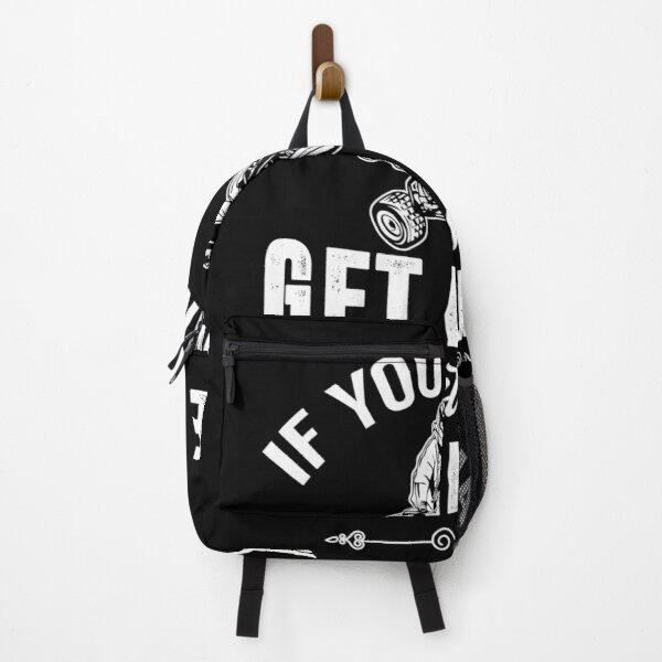 If You Wanna Get Dirty Just Stay Behind Me ATV Four Wheeling Shirt Backpack