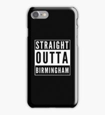 Straight Outta Birmingham iPhone Case/Skin