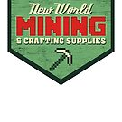 New World Mining by robotrobotROBOT