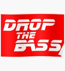 DJ quote: DROP THE BASS Poster