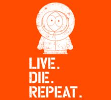 Live. Die. Repeat. Kenny. | Unisex T-Shirt