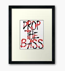 DROP THE BASS DNB Framed Print