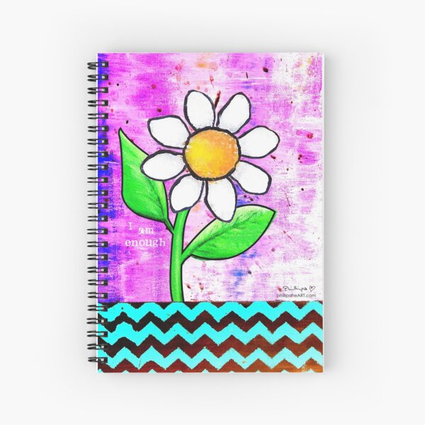 """""""I Am Enough"""" Original design by PhillipaheART Spiral Notebook"""