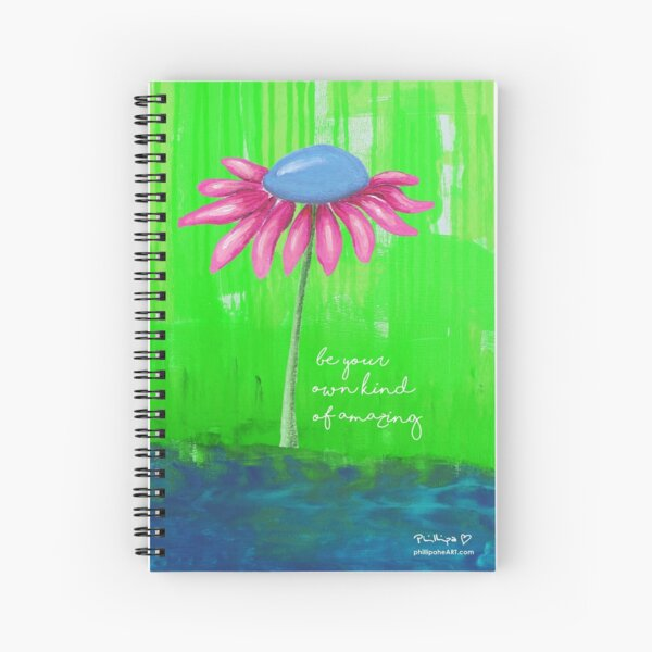 """""""Be Your Own Kind Of Amazing"""" Original design by PhillipaheART Spiral Notebook"""