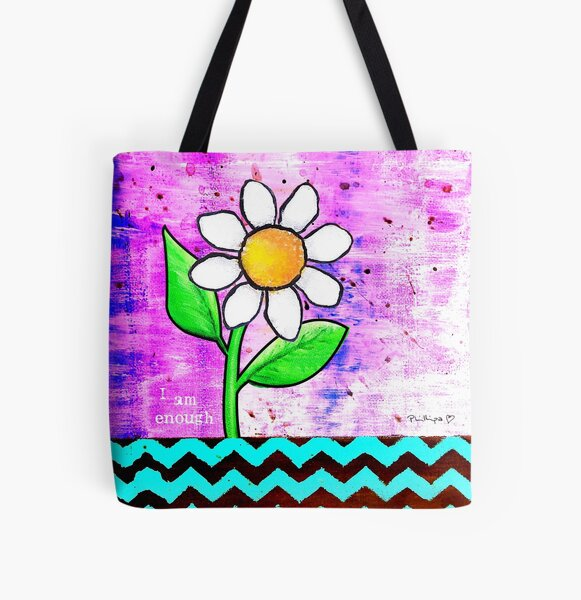"""""""I Am Enough"""" Original design by PhillipaheART All Over Print Tote Bag"""