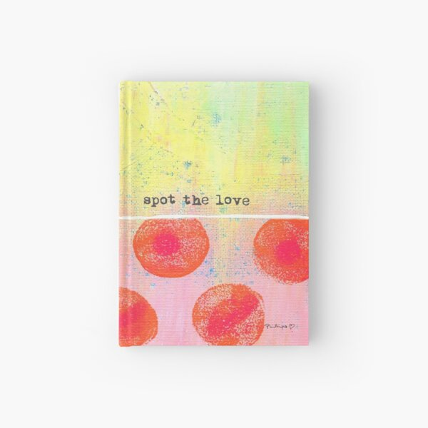 """Spot The Love"" Original design by PhillipaheART Hardcover Journal"