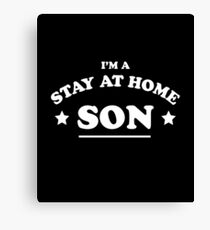 Stay At Home Son T-Shirt Canvas Print