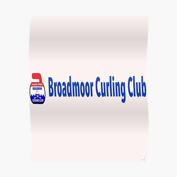 broadmoor curling club Poster