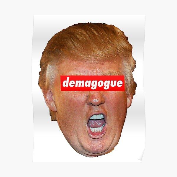 Trump demagogue Poster