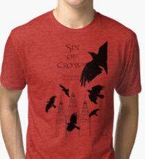 Six of Crows ~ Leigh Bardugo Tri-blend T-Shirt