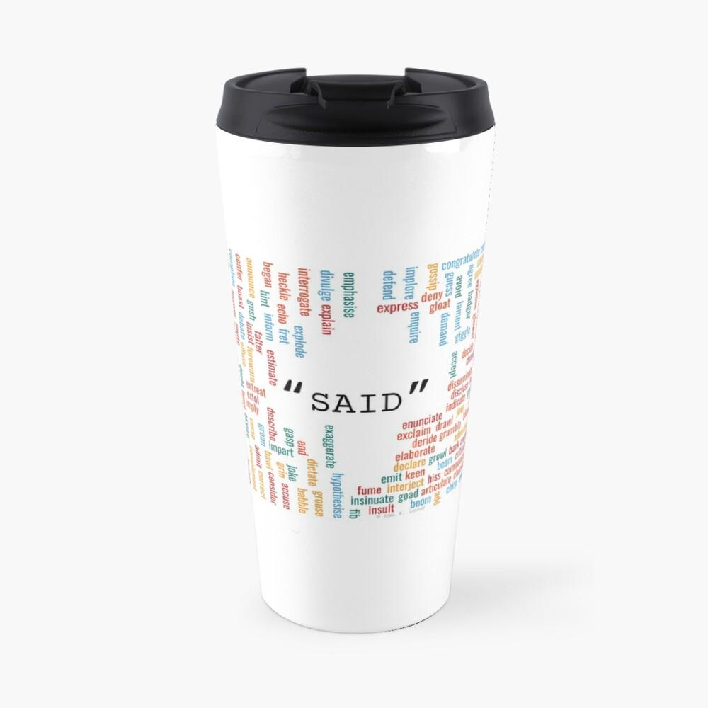 """300+ synonyms for """"said"""" Travel Mug"""