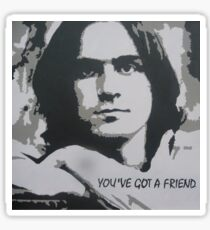 You've Got a Friend Sticker