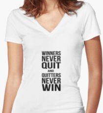 Quote - Winners Never Quit Women's Fitted V-Neck T-Shirt