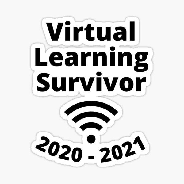 Virtual Learning Survivor, Proud Student Sticker