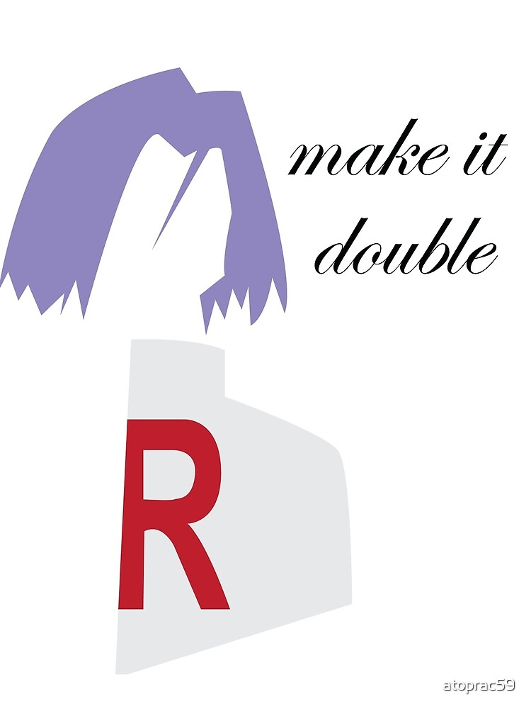 Make it Double by atoprac59